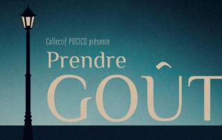 Laurent Grima (promotion 2015) seul en scène dans Prendre Goût, création au Centre Anim Paris les Halles, 4 et 5 avril